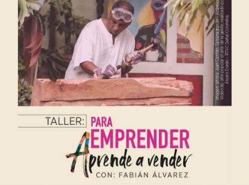 Taller: Para emprender aprende a vender